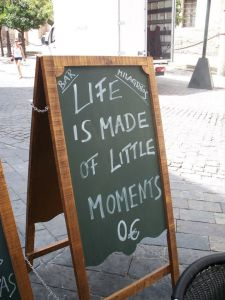 Life Is Made of Little Moments
